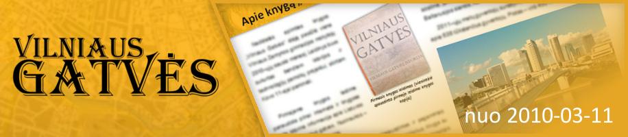 """Vilniaus Gatvės"""